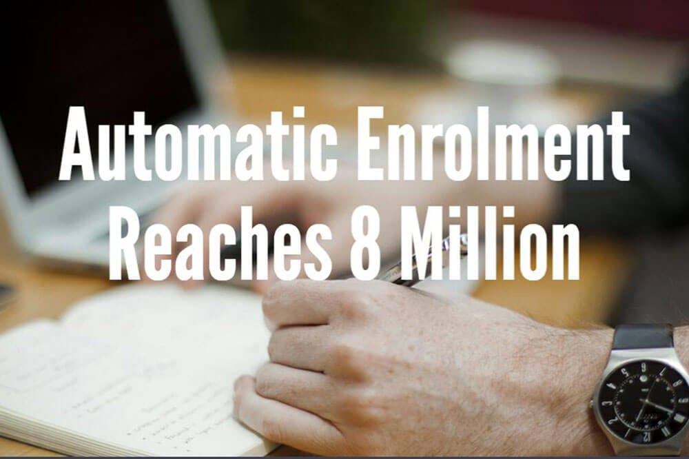 Automatic Enrolment Reaches 8 Million